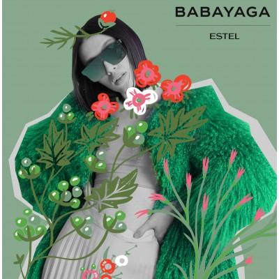 BABAYAGA by ESTEL
